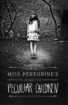 The Peculiar Children Series by Ransom Riggs