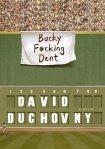 Bucky F*cking Dent by DavidDuchovny